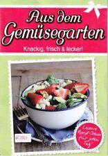 Aus dem Gemüsegarten + Kochbuch Leckere und vielfältige gesunde Rezepte + NEU +
