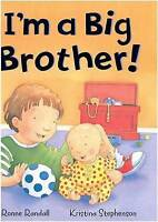 I'm a Big Brother! (Padded Large Learner) by Randall, Ronne, Acceptable Used Boo