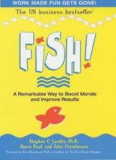 Fish! A Remarkable Way to Boost Morale and Improve Results,Stephen C. Lundin, H