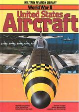MILITARY AVIATION LIBRARY WORLD WAR II UNITED STATES AIRCRAFT USAAF USN USMC HB
