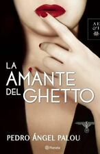 La amante del ghetto (Autores Espanoles E Iberoamericanos) (Spanish Edition)
