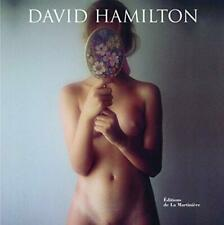 David Hamilton by David Hamilton French Edition La Martiniere