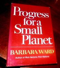 1979  Stated 1st Ed  Progress for a Small Planet by Barbara Ward Dust Jacket