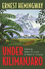 Under Kilimanjaro by Ernest Hemingway (Hardback, 2008)