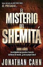 El Misterio Del Shemitá : : el Misterio de 3. 000 años de Antigüedad Que...