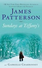 Sundays at Tiffany's by James Patterson and Gabrielle Charbonnet (2009,...