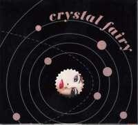 Cristal Fairy - Cristal Fairy Neuf CD