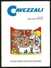 Cavezzali : Alessandro Tesauro Editore - 1995
