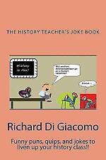 History Teacher's Joke Book (Paperback or Softback)