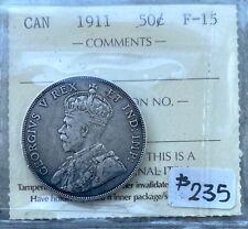 1911 Canada Silver Half Dollar 50 Cent Coin - ICCS F-15