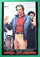 T18 Fotobusta Mut Handarbeit Töten Clint Eastwood Sondra Locke Pat Hingle