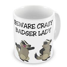 Beware Crazy Badger Lady Novelty Gift Mug