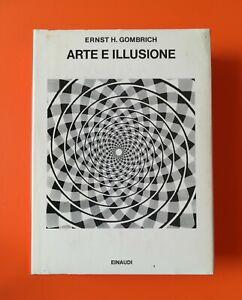 ERNST H.GOMBRICH - Arte e illusione (Einaudi, 1987)