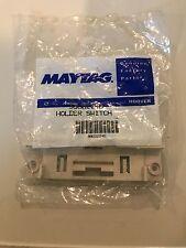MAYTAG DISHWASHER HOLDER SWITCH 99002240 NEW UNOPENED BAG