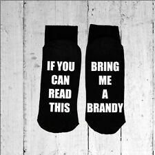 If you can read this/Bring me a Brandy - Printed on the Sole size 6-12