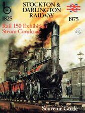Bowman - Stokton & Darlington Railway 1825-1975 Rail 150 Exhibition Steam Cavalc