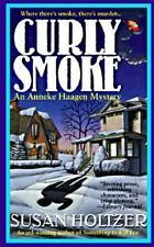 Curly Smoke: An Anneke Haagen Mystery (Anneke Haagen Mysteries)