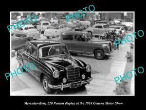 OLD 8x6 HISTORIC PHOTO OF MERCEDES BENZ 220 PONTON 1954 GENEVA SHOW DISPLAY