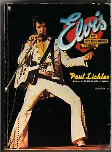 ELVIS PRESLEY - THE BOY WHO DARED TO ROCK - USA 1978 more than 300 pages