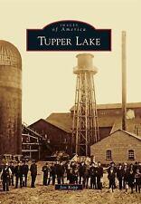 Tupper Lake (Images of America), Kopp, Jon, Good Book