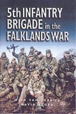 5th INFANTRY BRIGADE IN THE FALKLANDS  Bijl    NEW HB/dj