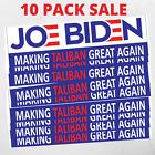 "10 Pack - Joe Biden ""Making Taliban Great Again"" Bumper Sticker 9""x3"" Decal"