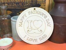 WOODEN HAPPY FATHERS DAY LOVE DAD CIRCLE 10cm (x1) wood shapes craft blank shape