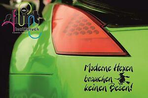 A 771 - Moderne Hexen brauchen keinen Besen Aufkleber Autoaufkleber Sticker