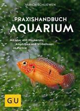 Das große GU Praxishandbuch Aquarium von Ulrich Schliewen (2017, Gebundene Ausgabe)