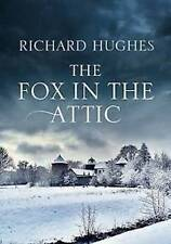 THE FOX IN THE ATTIC ___ RICHARD HUGHES __ BRAND NEW __  FREEPOST UK
