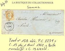 LETTRE DU 1 - 4 - 1862 N° 13 B OBLITERE P. CHIFFRES 2239 CACHET 15 NESLE + B.R X