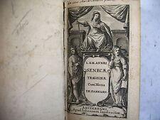 SENEQUE Tragédies édition Amsterdam Iohannem Ianbonium 1645 ?