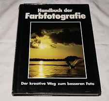 Handbuch der Farbfotografie - Leica Nikon Canon Pentax Konica Olympus Contax