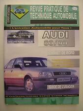 revue pratique de technique automobile RTA Audi 80 et 90 ess et diesel depuis 87