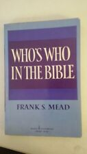 Who's Who In The Bible – 1934 by Frank S Mead (Author)