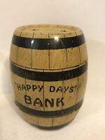 "Vintage 4"" Tin Litho HAPPY DAYS Wooden Barrel Piggy Coin Bank, J Chein & Co USA"