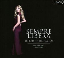 Sempre Libera: Opera Arias, New Music