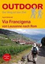 Via Francigena von Lausanne nach Rom von Ingrid Retterath (Buch) NEU