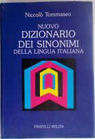 TOMMASEO DIZIONARIO dei SINONIMI Della Lingua Italiana Fratelli MELITA 1987