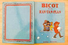 BRANNER Bicot et les Ran-tan-plan (Veyrier 1972) TBE+