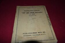 Allis Chalmers Gleaner 60 Series A Combine Dealer's Parts Book HMPA