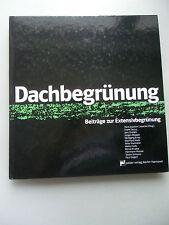 Dachbegrünung Beiträge zur Extensivbegründung 1. Auflage 1985 Dach Garten