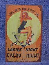 Ladies Night - Every Night Tin Metal Sign Decor Funny NEW Martini Bar