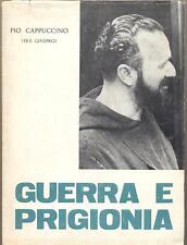 Guerra e prigionia Pio Cappuccino (Frà Ginepro)