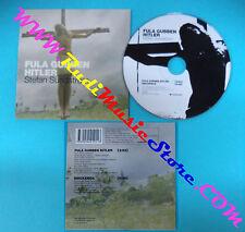 CD Singolo Stefan Sundström Fula Gubben Hitler NATCDS 101 2004 CARDSLEEVE(S28)