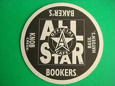 Beer Coaster ~ ALL STAR Official Cafe ~ Bookers, Baker's, Knob Creek, Hayden's +