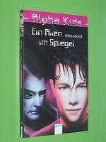 Alpha Kids Ein Alien im Spiegel - Chris Archer - 2000 Arena TB (137)