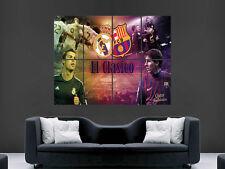 Messi ronaldo el clasico Real Madrid GIANT WALL ART PRINT POSTER Large Grand