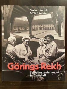 Görings Reich . Selbstinszenierungen in Carinhall . Schorfheide . Döllnsee