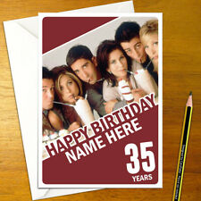 FRIENDS Personalised Birthday Card - A5 american tv ross rachel chandler joey